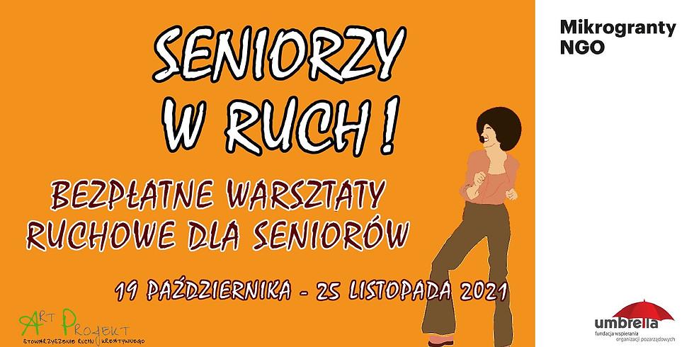 Seniorzy w ruch! - bezpłatne warsztaty ruchowe dla seniorów