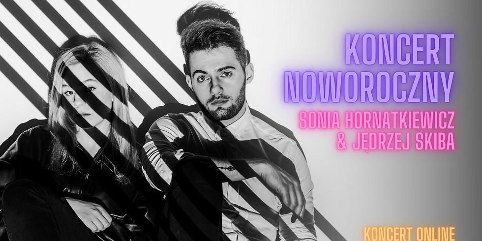 Koncert noworoczny ONLINE | Jędrzej Skiba & Sonia Hornatkiewicz