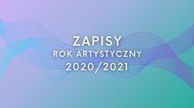 Rok artystyczny 2020/2021