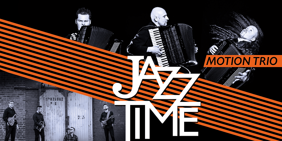 Jazz Time   koncert   Motion Trio & Damian Hyra Quartet