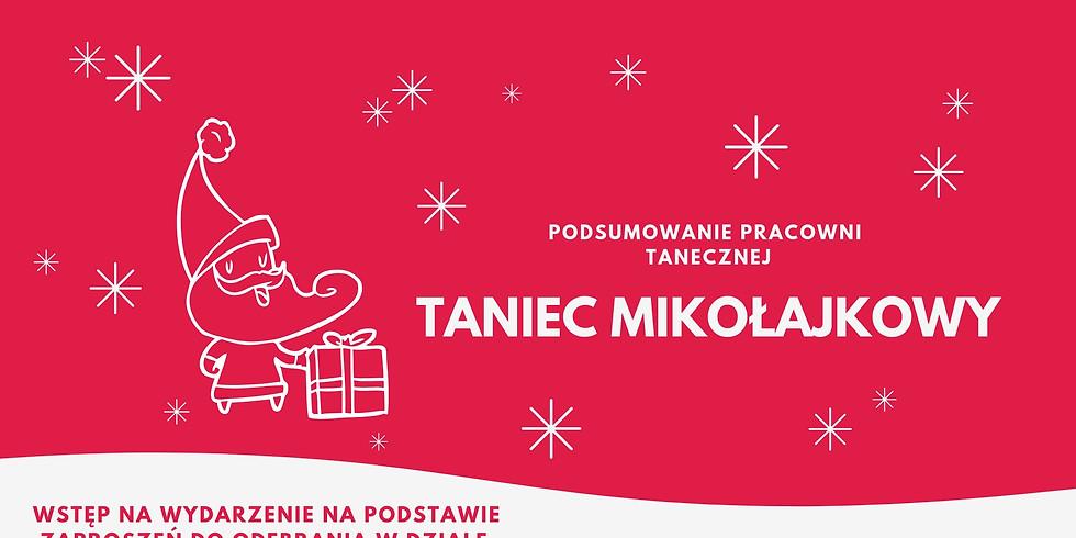 Taniec Mikołajkowy - Podsumowanie Pracowni Tanecznej