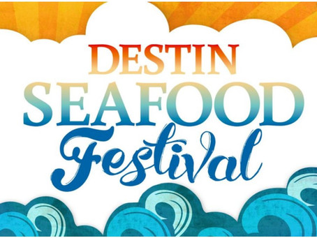 Fish, Fish and More Fish - Don't Miss the Destin Seafood Festival Oct 4-6, 2019!