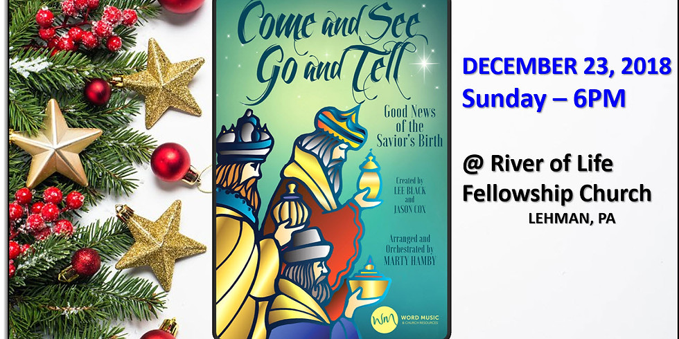 Come and See, Go and Tell (Christmas Cantata)