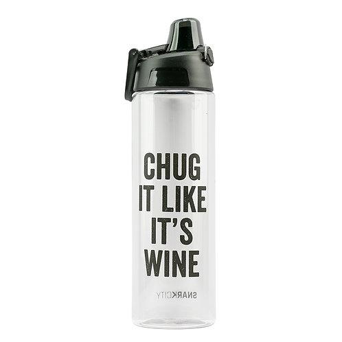 WATER BOTTLE: CHUG IT LIKE WINE