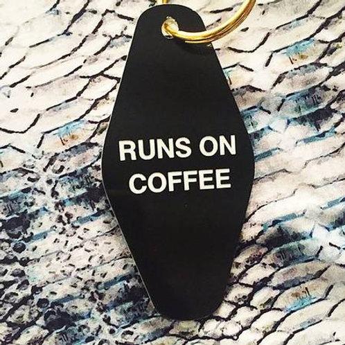 RUNS ON COFFEE - KEY CHAIN
