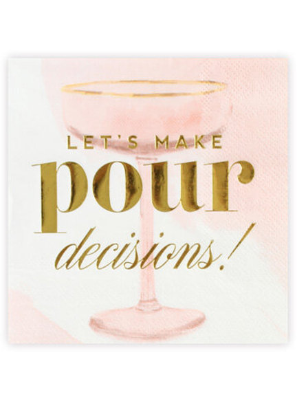 NAPKINS - MAKE POUR DECISIONS