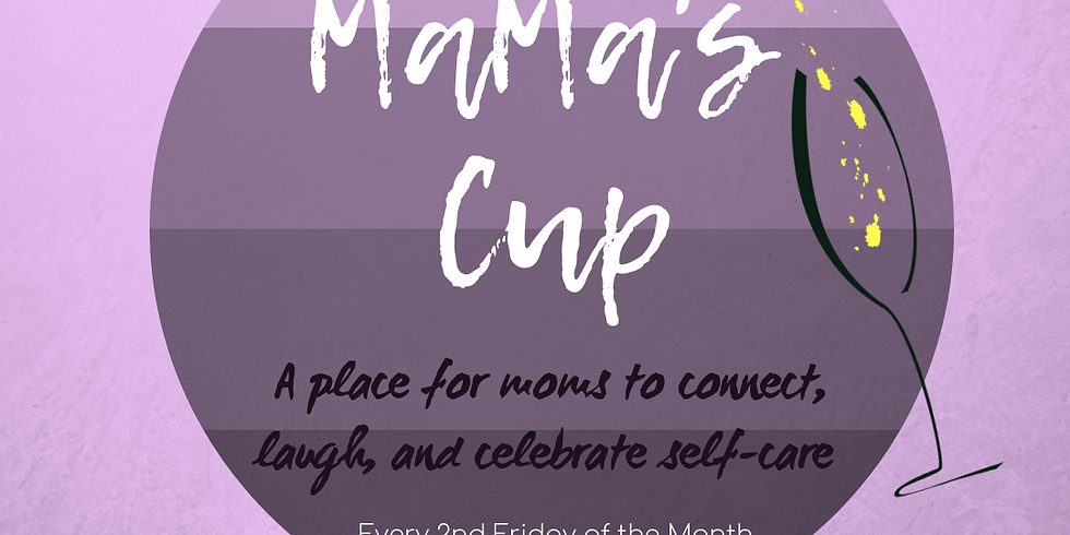 Mama's Cup