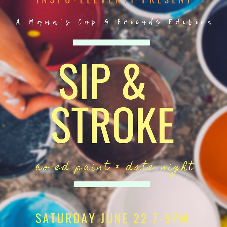 SIP & STROKE - A Co-Ed Sip & Paint Nite