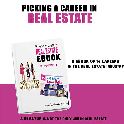Picking a Job in the Real Estate Industry E-BOOK