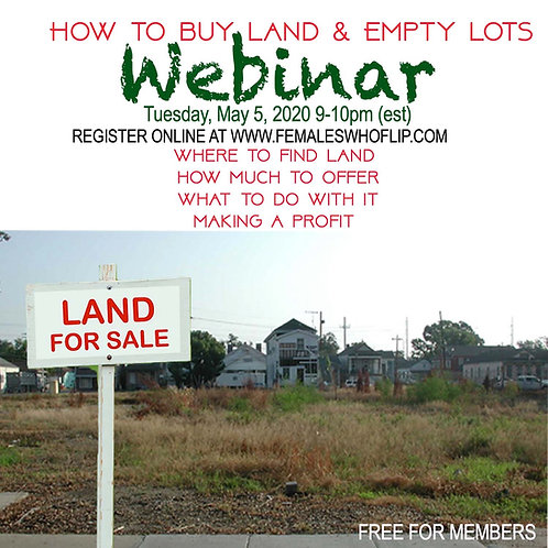 Buying Land/Lots Webinar REPLAY