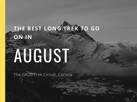 The Best Long Trek To Do In August - The GR20 Trek Circuit