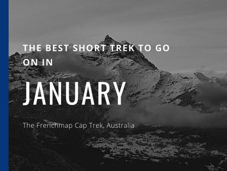 The Best Short Trek To Do In January - The Frenchman Cap Trek