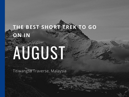 The Best Short Trek To Do In August - Titiwangsa Traverse