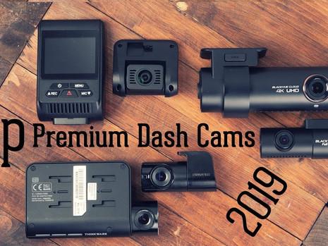 Top Premium Dash Cams 2019