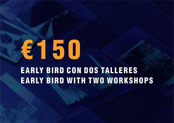 Early bird + 2 workshops