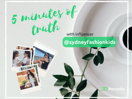 5 minutes of truth with influencer - Yvonne @sydneyfashionkids
