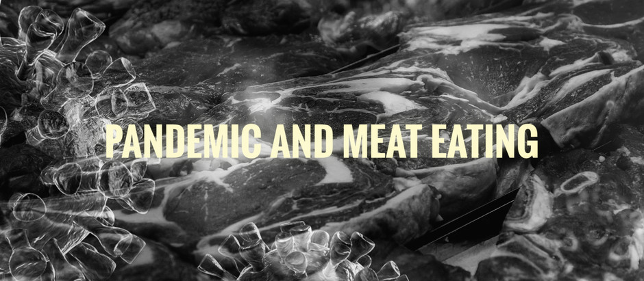 Pandemic and meat eating