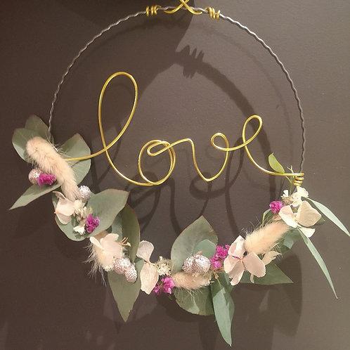 """Couronne de Fleurs Séchées """"Love"""""""