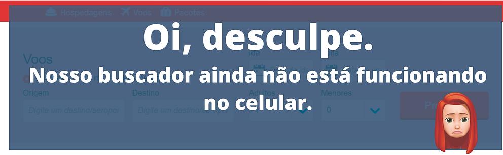 Oi,_desculpe._Nosso_buscador_ainda_não_e