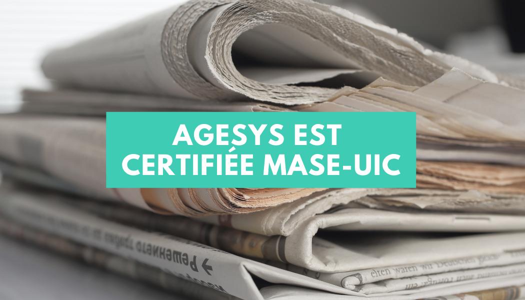 Agesys est certifiée MASE-UIC