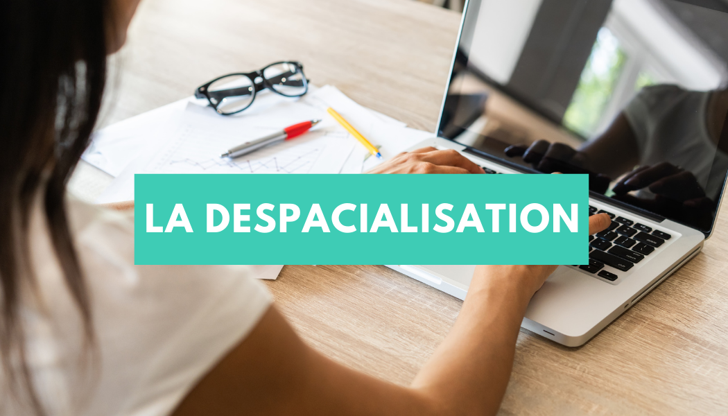la despacialisation
