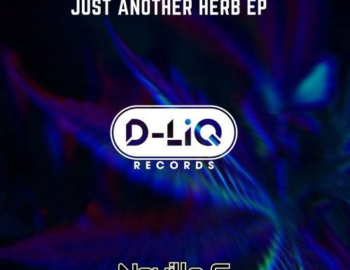 Neville G - Just Another Herb EP - D-LIQ Records