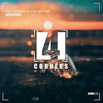 Dan Guidance & Echo Motion - Aperture EP - Four Corner Music / 4cm033