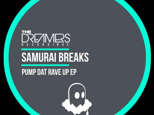 Samurai Breaks - Pump Dat Rave Up EP - The Dreamers / TDR035