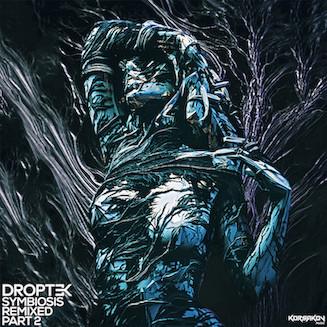 Droptek - Symbiosis Remixed Part 2 - Korsakov Music / KRSKV023