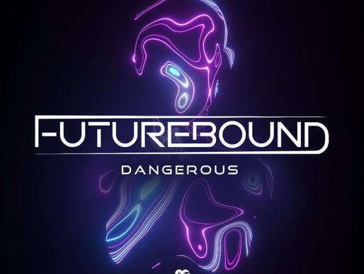 Futurebound - Dangerous - Viper Recordings / VPR219