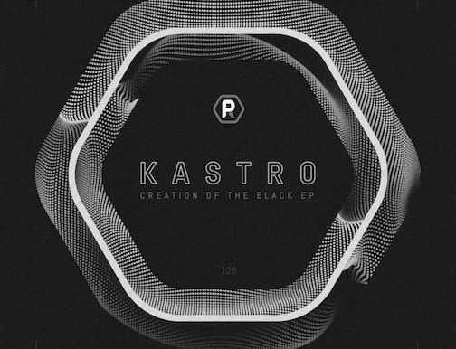 Kastro - Creation of The Black EP - ProgRAM / PRGRAM128