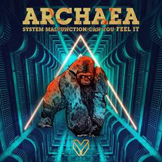 Archaea - System Malfunction / Can You Feel It - Major League DnB