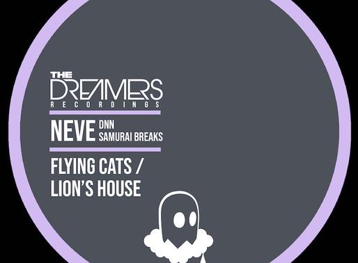 Neve & Samurai Breaks / Neve & DNN - Lions House / Flying Cats - The Dreamers / TDR034