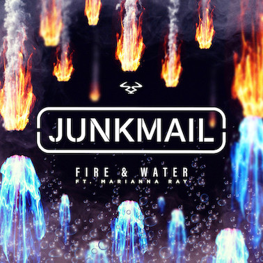 Junk Mail - Fire & Water ft. Marianna Ray - Ram Records / RAMM421