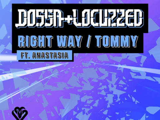 Dossa & Locuzzed - Right Way / Tommy - Viper Recordings  / VPR222