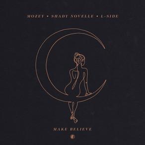 Mozey, Shady Novelle, L-Side - Make Believe - V Recordings / PLV149DD2