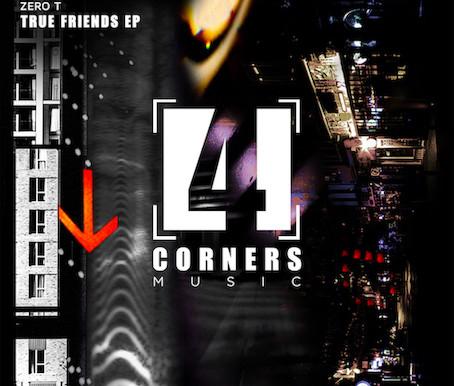 Monument Banks - True Friends EP - Four Corners Music / 4CM030