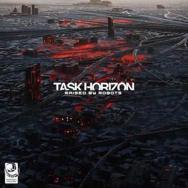 Task Horizon - Raised By Robots - Evolution Chamber / EVOC009
