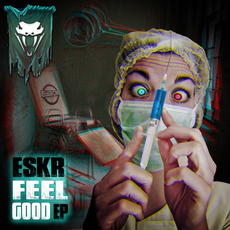 ESKR - Feel Good EP - Boomslang Recordings / BSR003