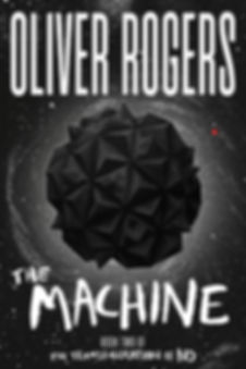 The Machine by Oliver Rogers