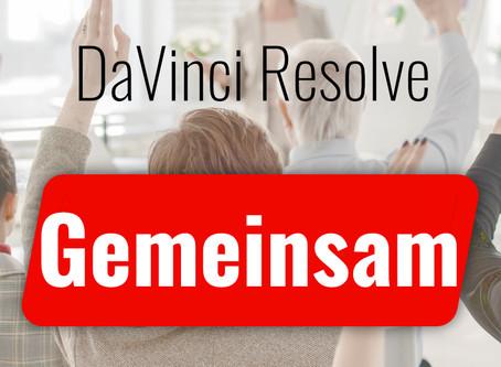 Wie können wir GEMEINSAM DaVinci Resolve lernen und meistern?