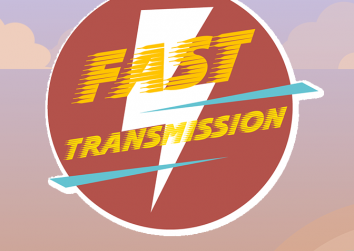 Fast Transmission