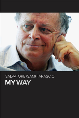My Way Biography, Sam Tarascio