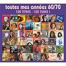Toutes_mes_années_60-70_-_100_tubes_-_ve