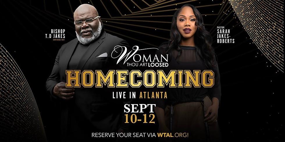 RESCHEDULED FOR 2021 - Woman Thou Art Loosed HOMECOMING 2021 - Atlanta, GA