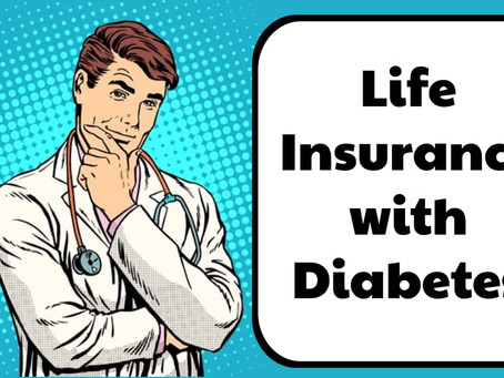 Applying for Insurance with Diabetes 101