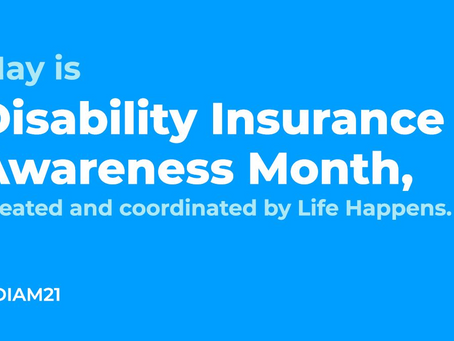 CARPE #DIAM - MAY IS DISABILITY INCOME AWARENESS MONTH