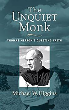 The Unquiet Monk, by Michael Higgins