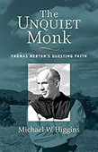 The Unquiet Monk, by Michael Higgins