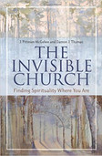 The Invisible Church, by Pittman McGehee